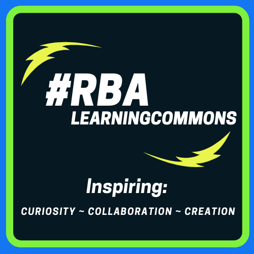 Hashtag RBA Learning Commons navy blue background tag line- inspiring: curiosity, collaboration, creation